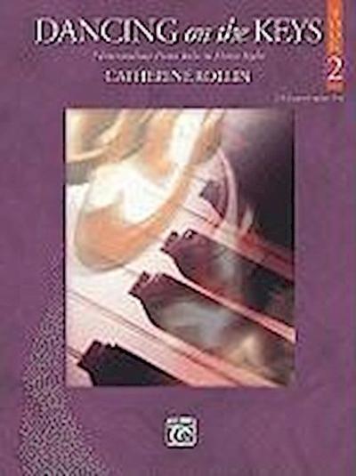 Dancing on the Keys, Bk 2: 7 Intermediate Piano Solos in Dance Styles