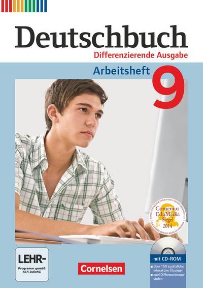 Deutschbuch - Zu allen differenzierenden Ausgaben: 9. Schuljahr - Arbeitsheft mit Lösungen und Übungs-CD-ROM