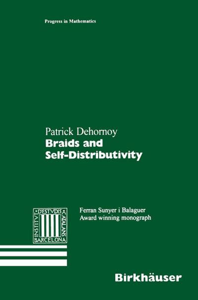 Braids and Self-Distributivity