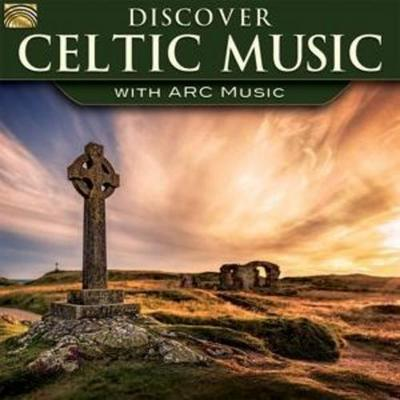 Discover Celtic Music-With Arc Music
