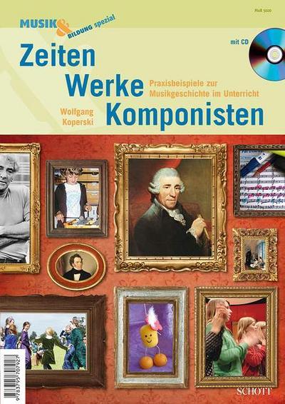 Zeiten, Werke, Komponisten