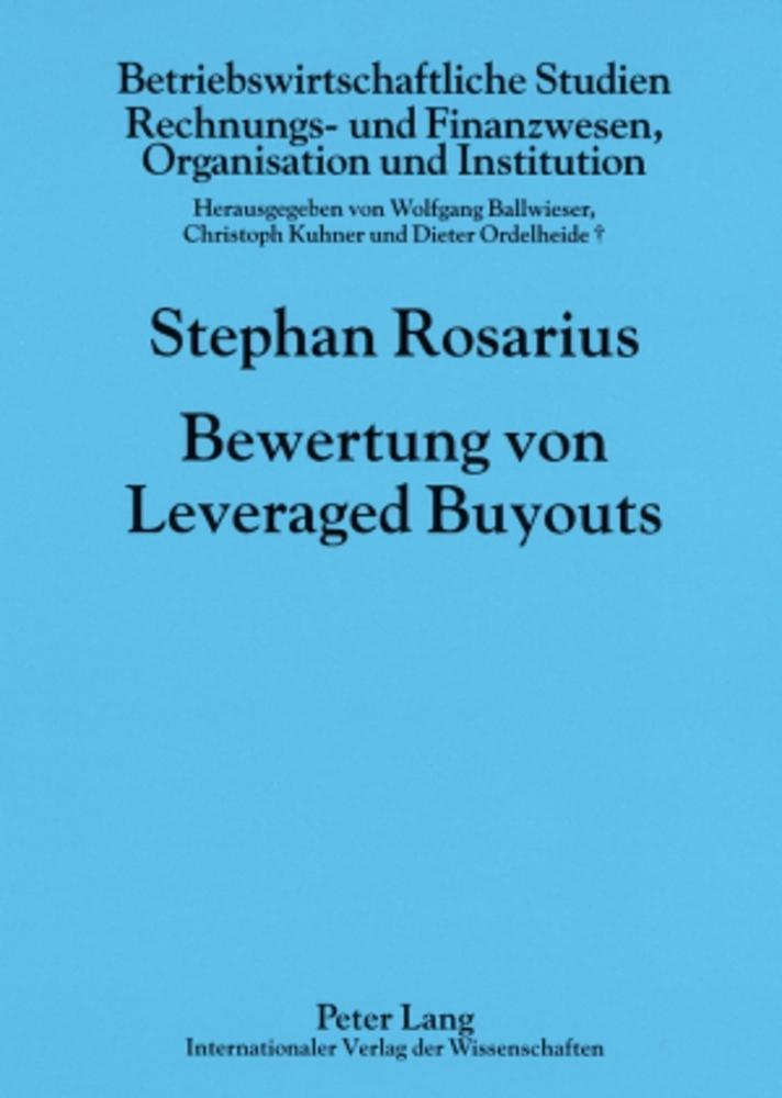 Bewertung von Leveraged Buyouts ~ Stephan Rosarius ~  9783631559178