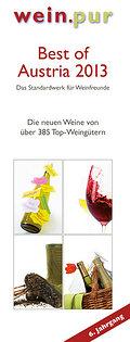 Best of Austria 2013 - das Standardwerk für Weinfreunde: Die neuen Weine von 385 Top-Winzern