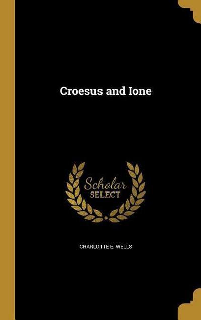 CROESUS & IONE