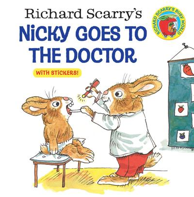 Richard Scarry's Nicky Goes To The Doctor (Richard Scarry)