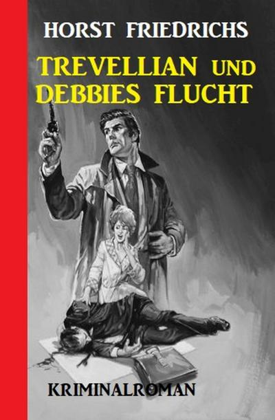 Trevellian und Debbies Flucht