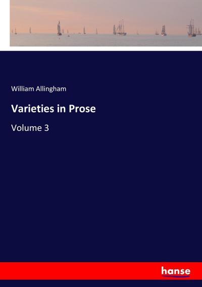 Varieties in Prose