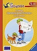 Knifflige Detektivgeschichten für Erstleser   ; HC - Leserabe - Sonderausgabe ; Ill. v. Cate, Marijke ten /Henze, Dagmar /Kersten, Detlef; Deutsch; , durchg. farb. Ill. -
