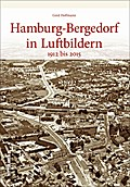 Hamburg-Bergedorf; in historischen Luftbilder ...