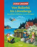 Von Bullerbü bis Lönneberga. Die schönsten Ge ...