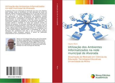Utilização dos Ambientes Informatizados na rede municipal de Alvorada