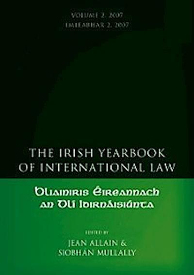 Irish Yearbook of International Law, Volume 2 2007