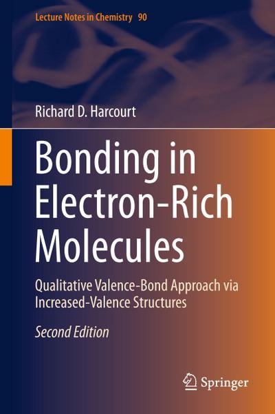 Bonding in Electron-Rich Molecules