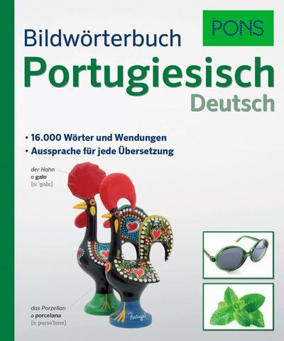 PONS Bildwörterbuch Portugiesisch: 16.000 Wörter und Wendungen. Aussprache für jede Übersetzung.