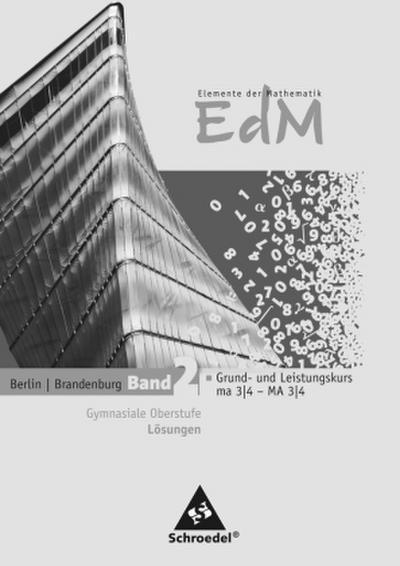 Elemente der Mathematik SII 2. Lösungen. Berlin und Brandenburg