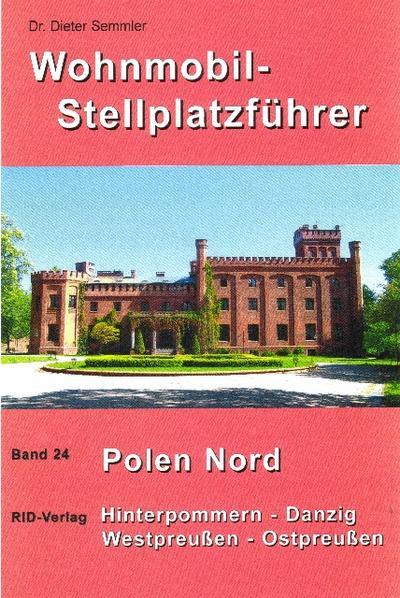 Wohnmobil-Stellplätze 24. Polen Nord