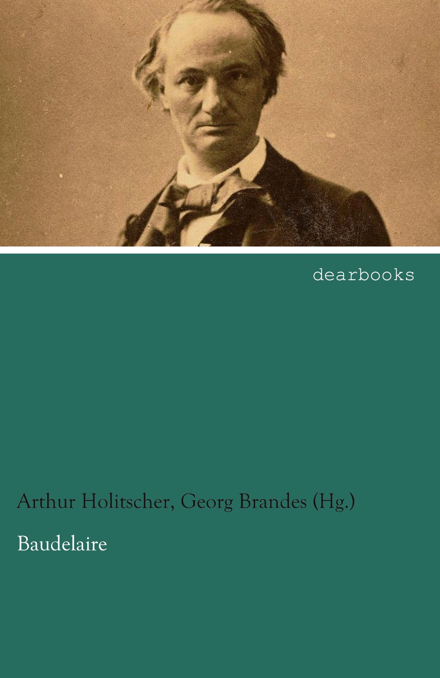 Baudelaire, Arthur Holitscher