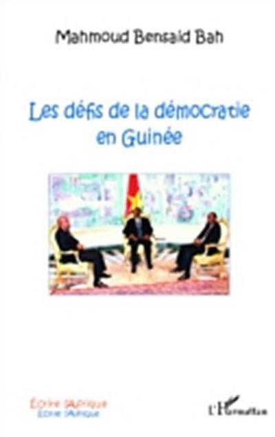 Les defis de la democratie en Guinee