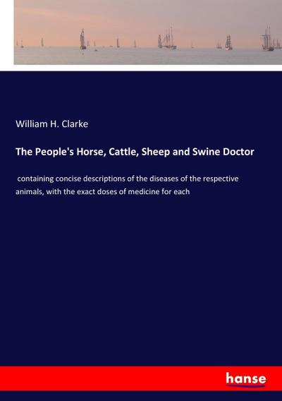 The People's Horse, Cattle, Sheep and Swine Doctor