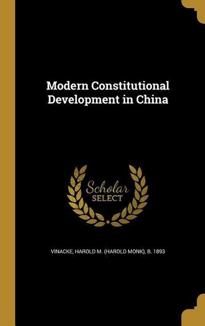 MODERN CONSTITUTIONAL DEVELOPM