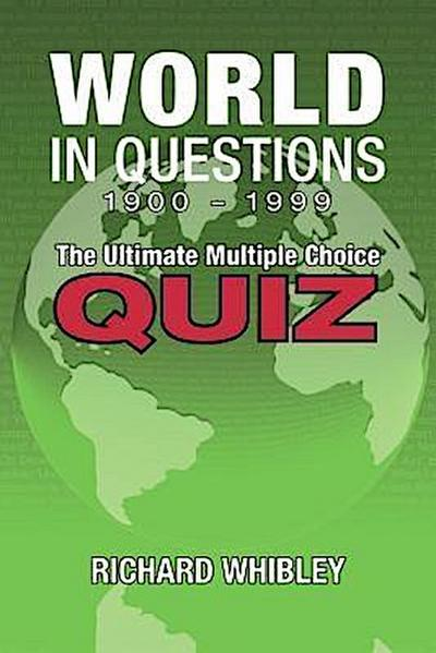 World in questions 1900 - 1999