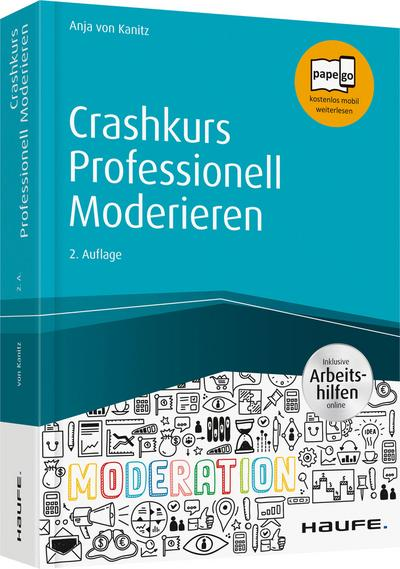 Crashkurs Professionell Moderieren - inkl. Arbeitshilfen online