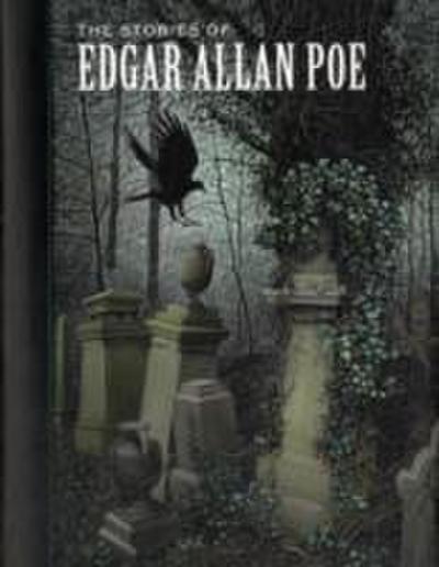 The Stories of Edgar Allan Poe
