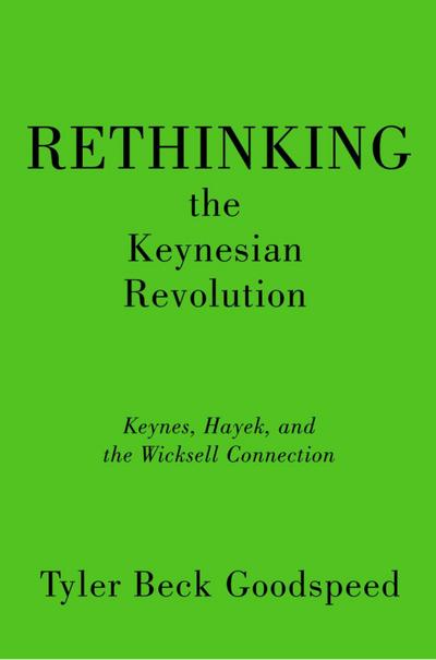 Rethinking the Keynesian Revolution