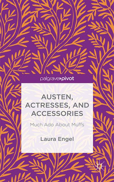 Austen, Actresses and Accessories