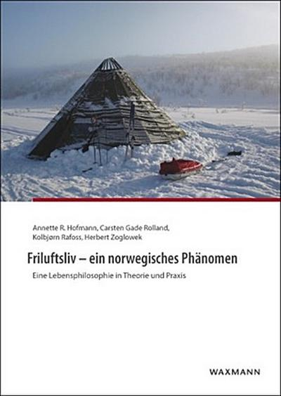 Friluftsliv - ein norwegisches Phänomen