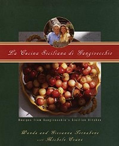 La Cucina Siciliana Di Gangivecchio Gangivecchio 8217 S Sicilian Kitchen Von Giovanna Tornabene Kaufen Bei Kisch Co 9780307765215