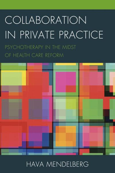 Collaboration in Private Practice