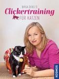 Birga Dexels Clickertraining für Katzen; Deut ...