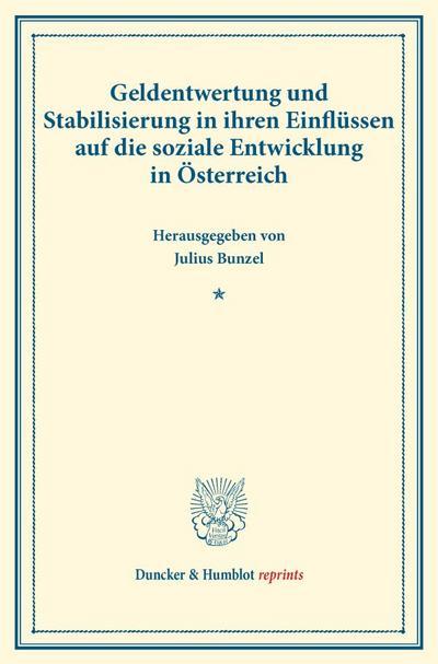 Geldentwertung und Stabilisierung in ihren Einflüssen auf die soziale Entwicklung in Österreich.