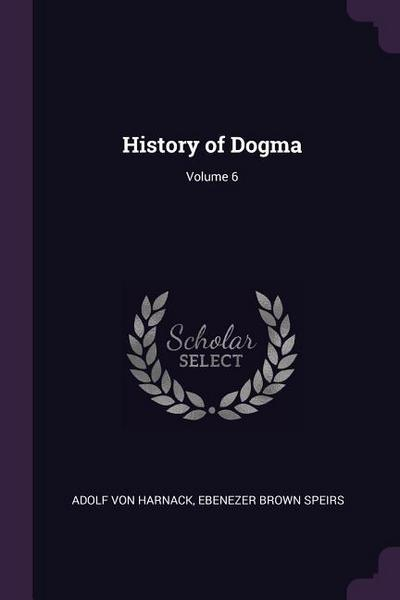 History of Dogma; Volume 6