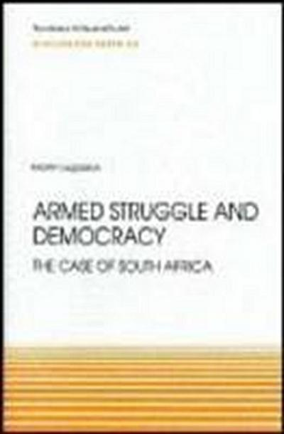 Armed Struggle and Democracy: The Case of South Africa (Discussion Paper 20, Band 20)
