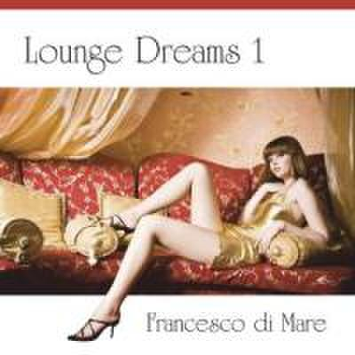 Lounge Dreams 1