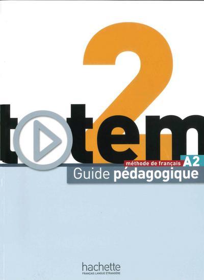totem 02 Internationale Ausgabe. Guide pédagogique