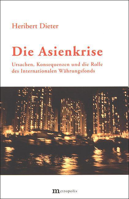 Die Asienkrise Heribert Dieter