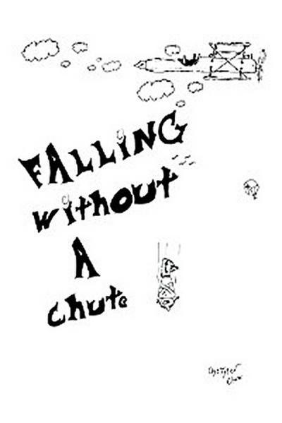 Falling Without a Chute