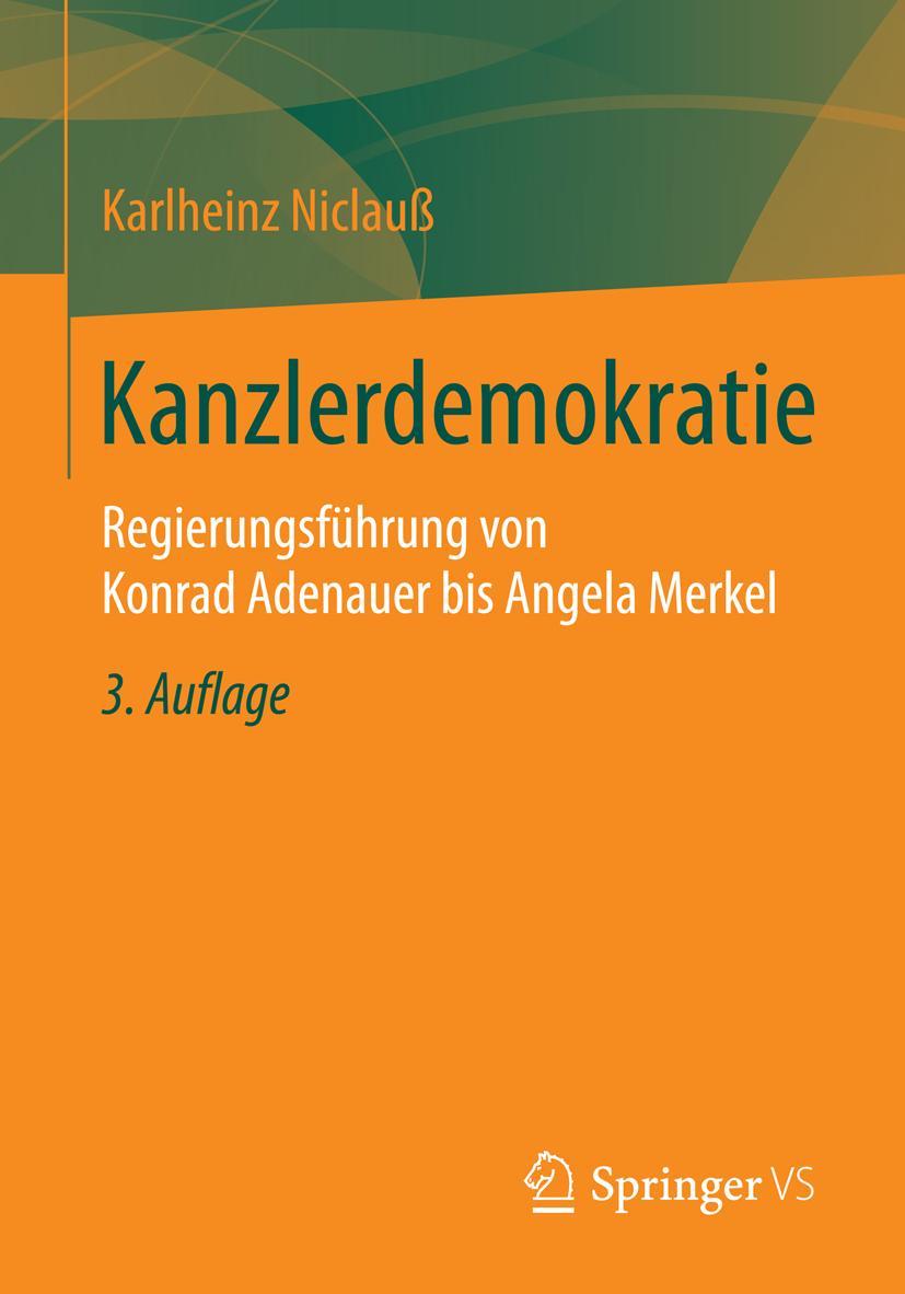 Kanzlerdemokratie, Karlheinz Niclauß