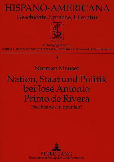 Nation, Staat und Politik bei José Antonio Primo de Rivera