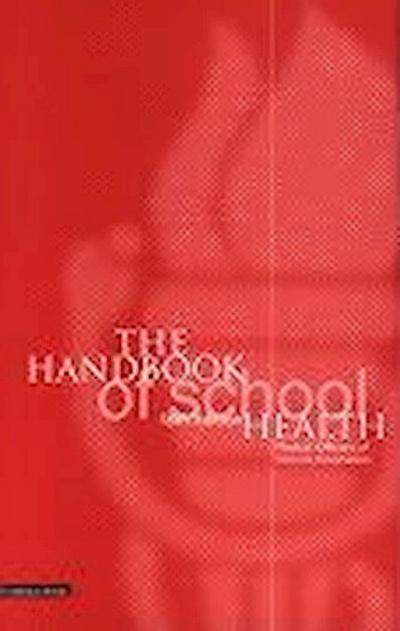 The Handbook of School Health
