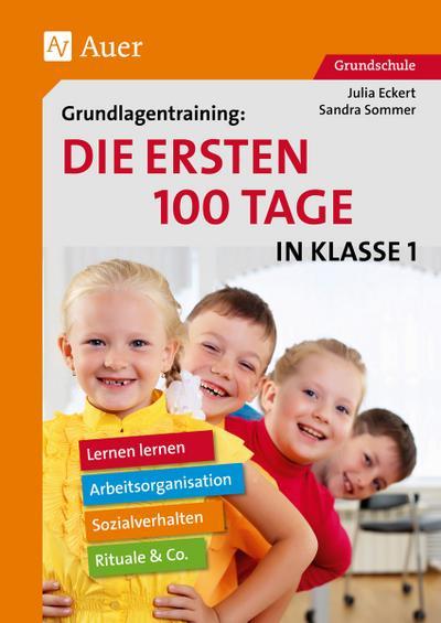 Grundlagentraining Die ersten 100 Tage in Kl. 1