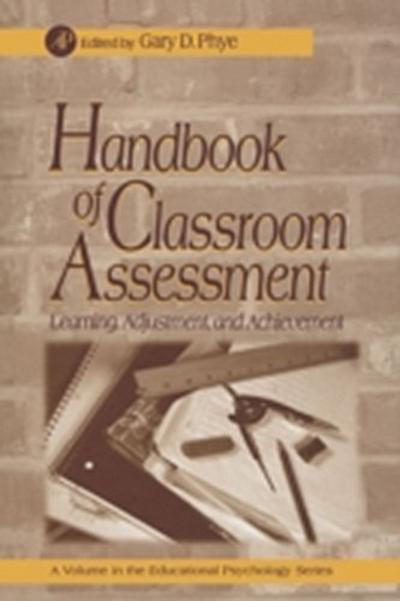 Handbook of Classroom Assessment