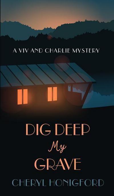 Dig Deep My Grave