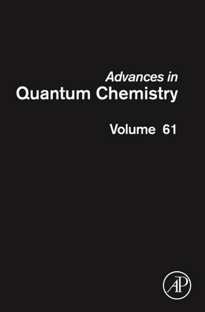 Advances in Quantum Chemistry 61