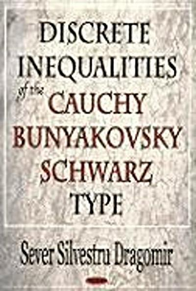 Discrete Inequalities of the Cauchy-Bunyakovsky-Schwarz Type