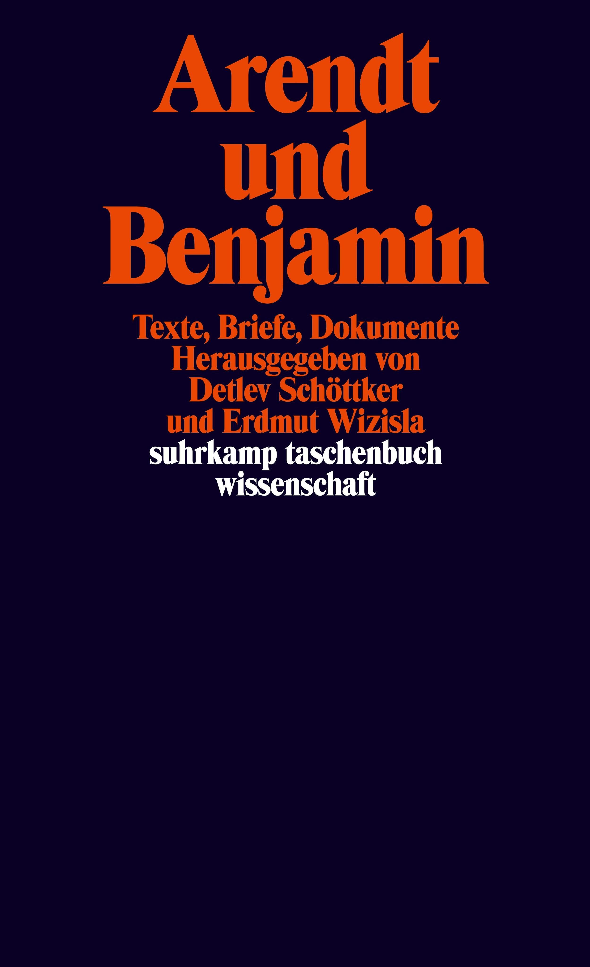 Arendt und Benjamin Detlev Schöttker