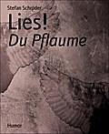 Lies! - Stefan Schröder